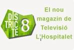 Districte8, el nou magazin de Televisió L'Hospitalet