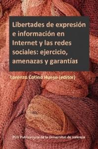 Portada del libro: Libertades de expresión e información en Internet y las redes sociales: ejercicio, amenazas y garantías