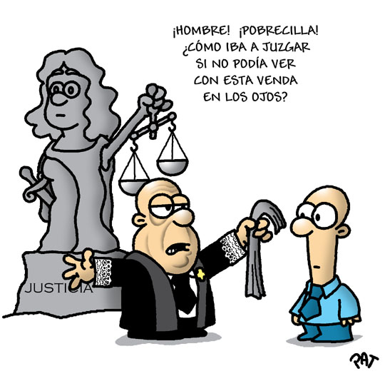 La justicia ya no es ciega