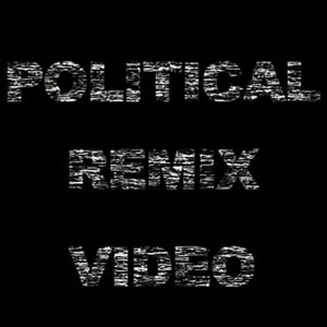 Political Remix Video